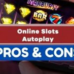 Autoplay in Online Slots The Pros and Cons