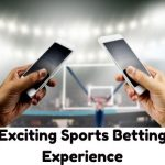 Exciting Sports Betting Experience